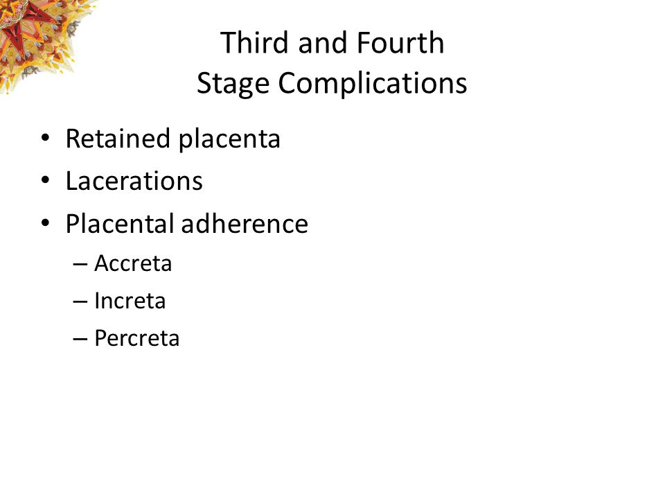 Third and Fourth Stage Complications