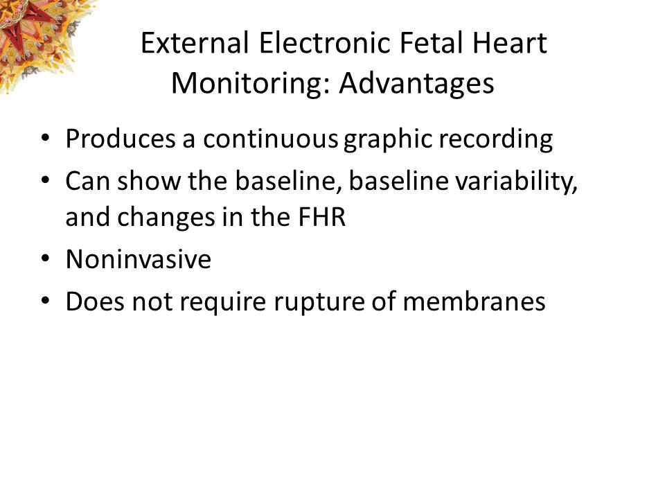 External Electronic Fetal Heart Monitoring: Advantages