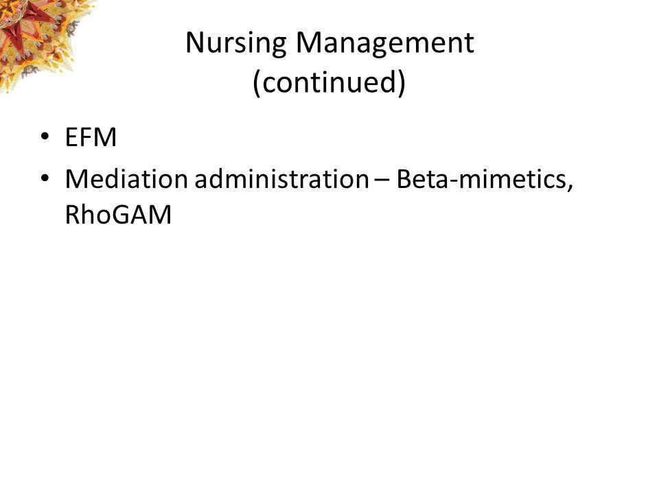 Nursing Management (continued)