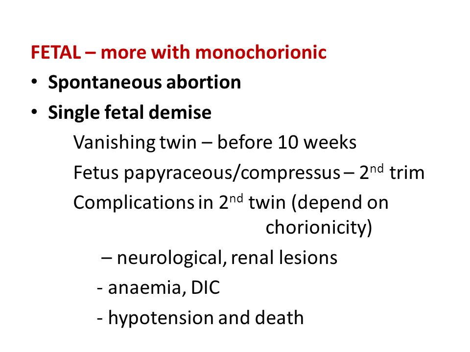 FETAL – more with monochorionic