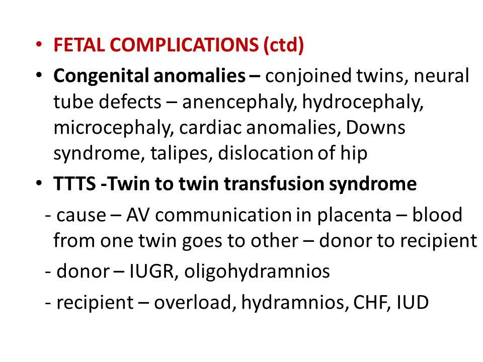 FETAL COMPLICATIONS (ctd)