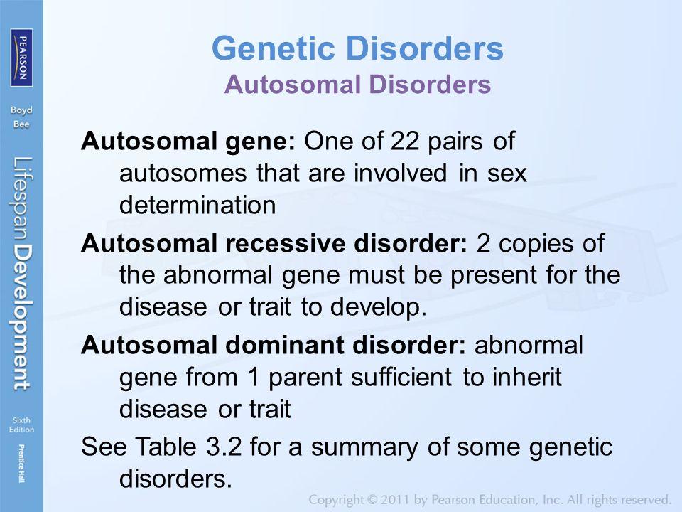 Genetic Disorders Autosomal Disorders