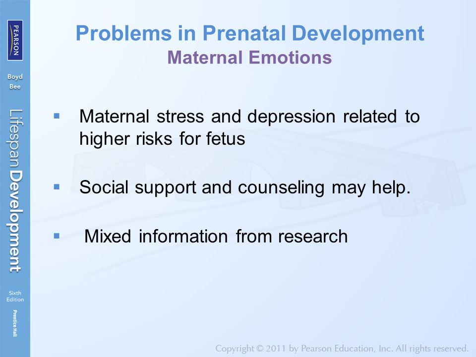 Problems in Prenatal Development Maternal Emotions