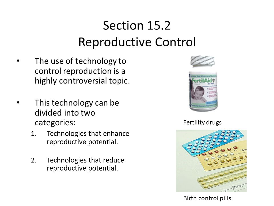Section 15.2 Reproductive Control