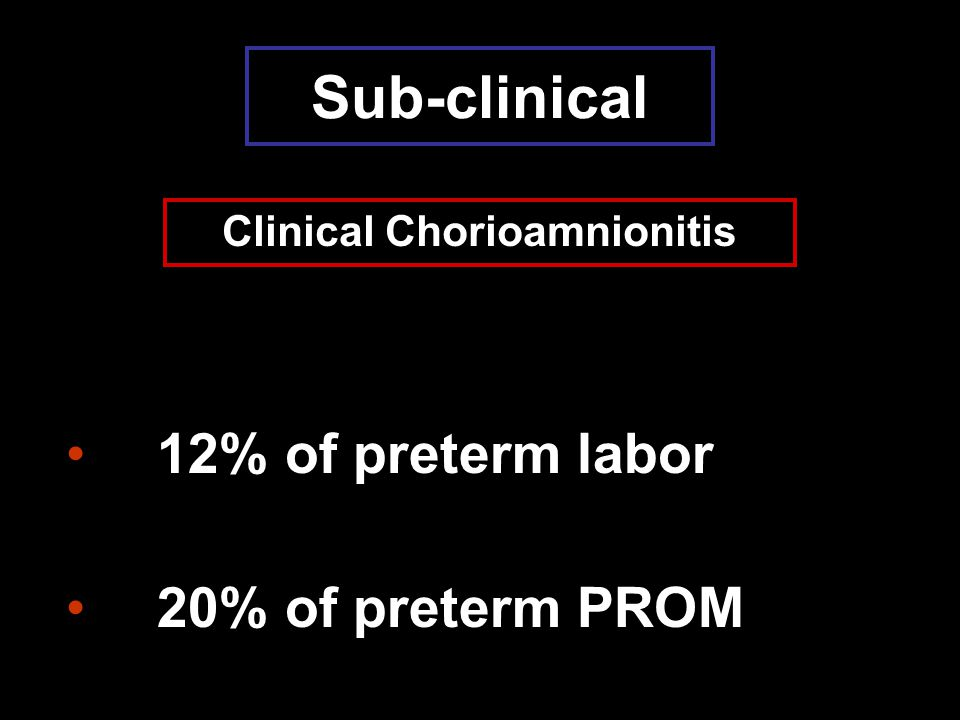 Clinical Chorioamnionitis