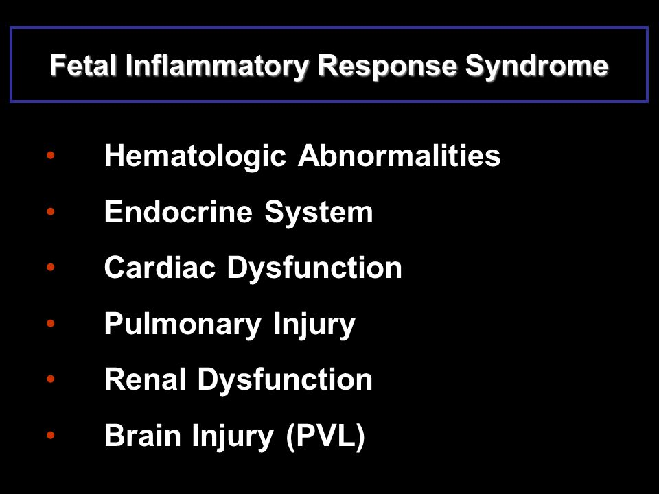 Fetal Inflammatory Response Syndrome