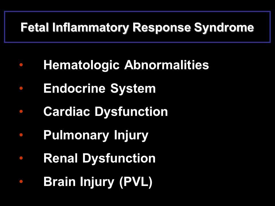 Fetal Inflammatory Response Syndrome