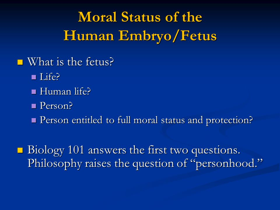 Moral Status of the Human Embryo/Fetus