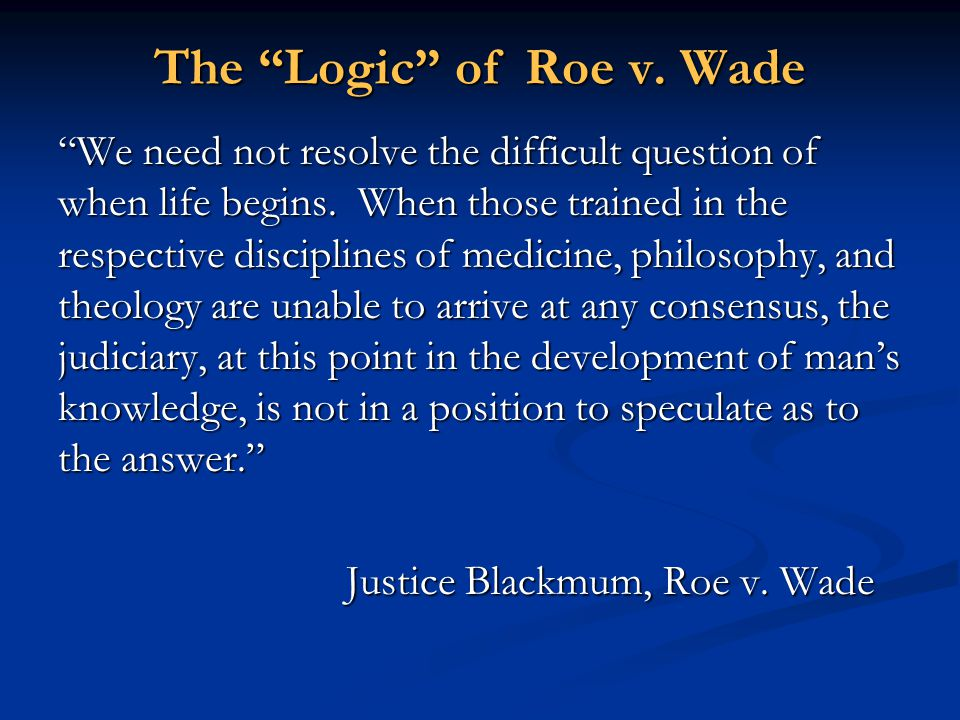 The Logic of Roe v. Wade