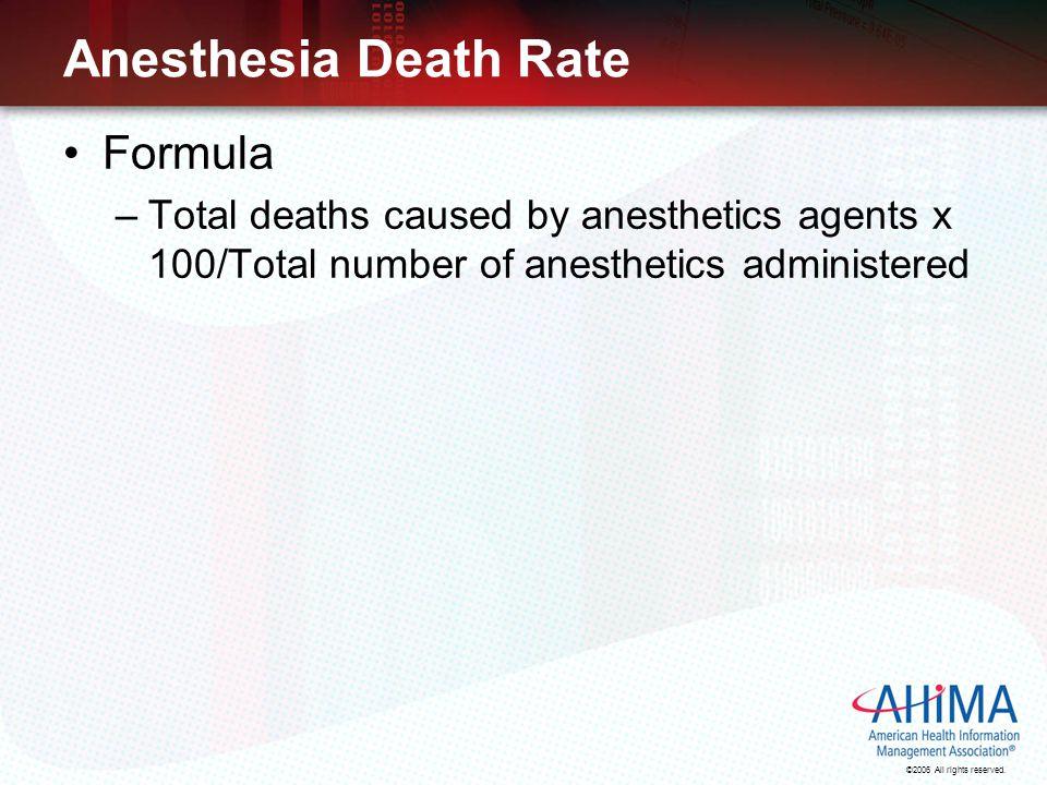 Anesthesia Death Rate Formula