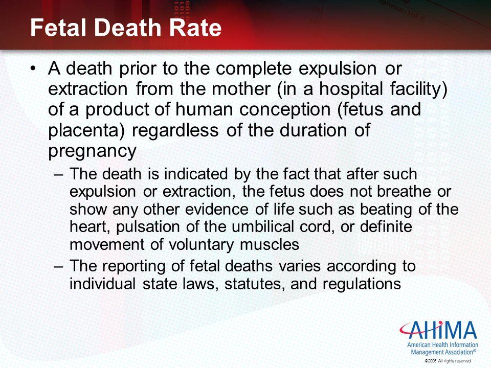 Fetal Death Rate