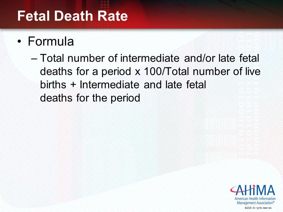 Fetal Death Rate Formula