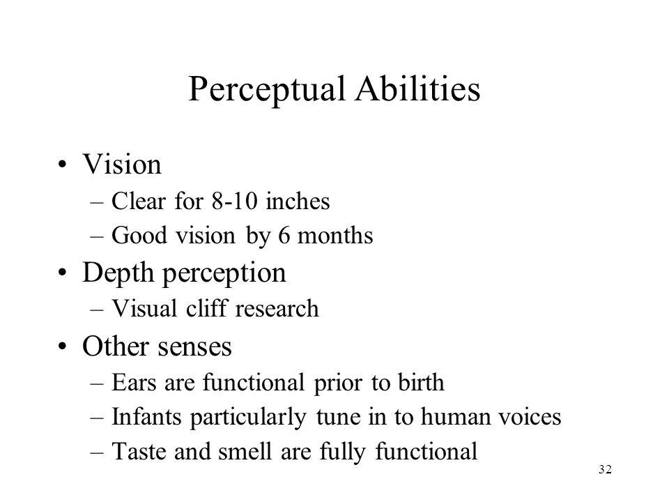 Perceptual Abilities Vision Depth perception Other senses