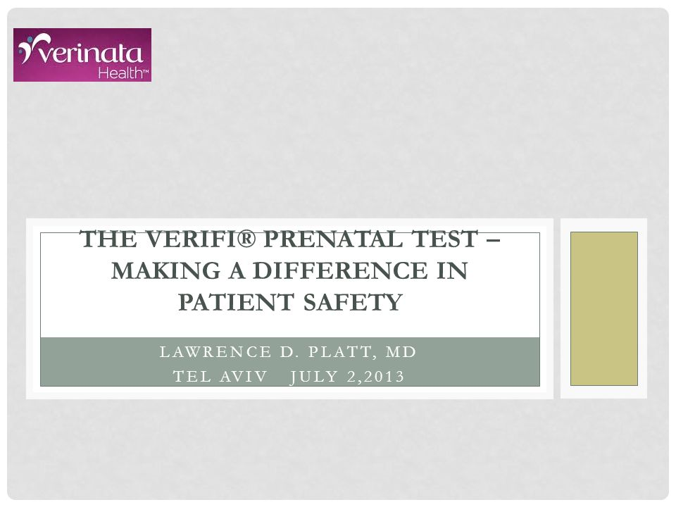 The Verifi® prenatal test – Making a difference in patient safety