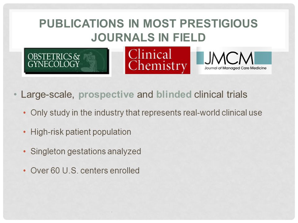 Publications in Most Prestigious Journals in Field