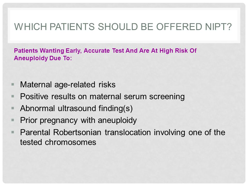 Which Patients Should Be Offered NIPT