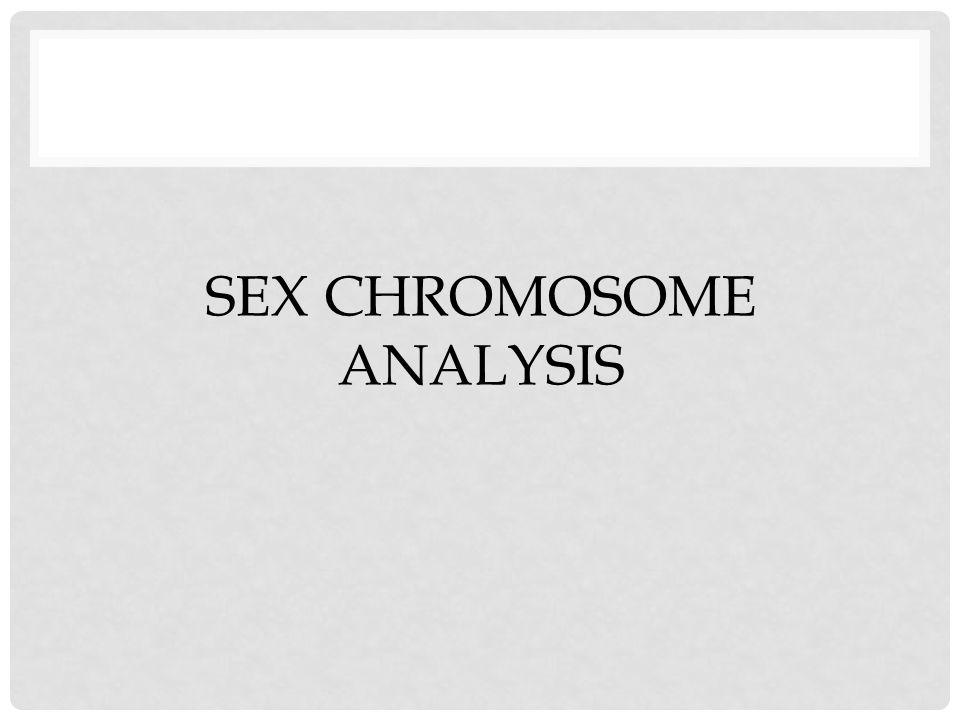 Sex Chromosome Analysis