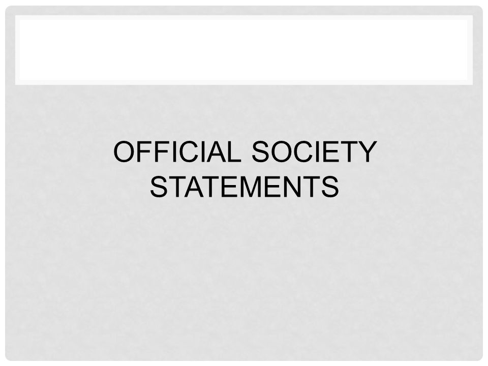 Official Society Statements
