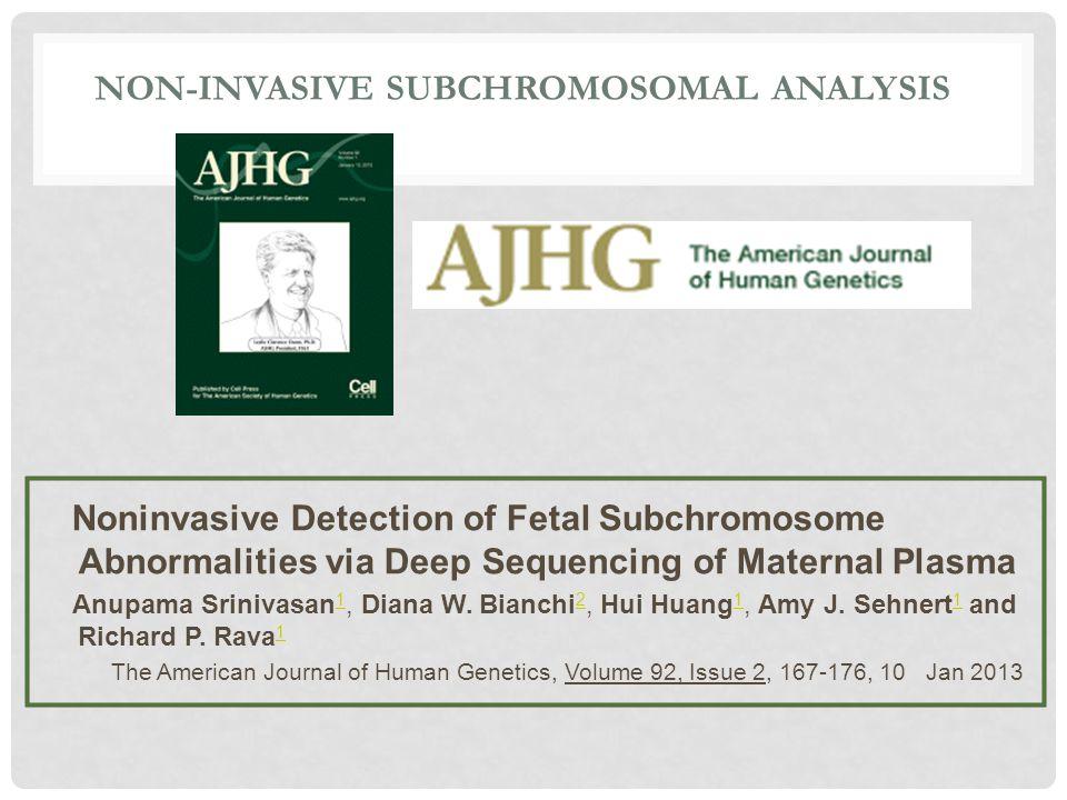 Non-Invasive Subchromosomal Analysis