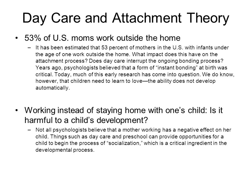 Day Care and Attachment Theory