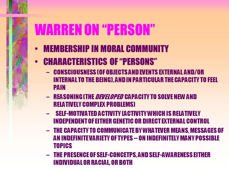 WARREN ON PERSON MEMBERSHIP IN MORAL COMMUNITY