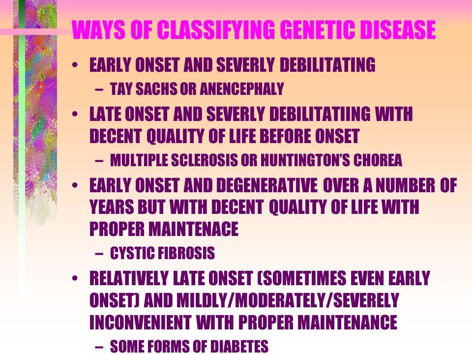 WAYS OF CLASSIFYING GENETIC DISEASE