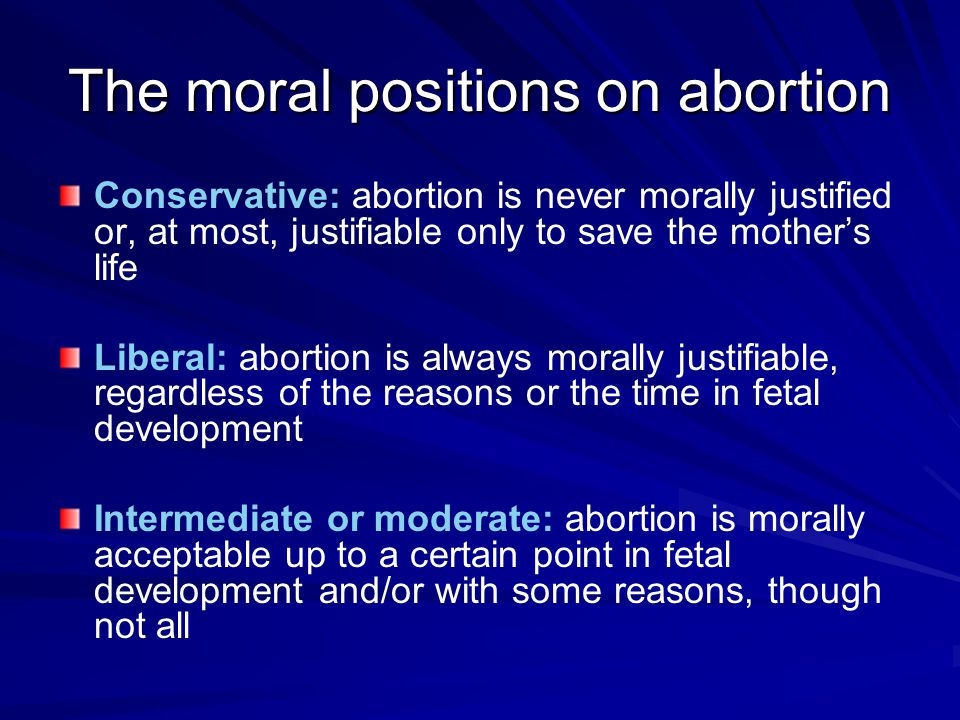 The moral positions on abortion