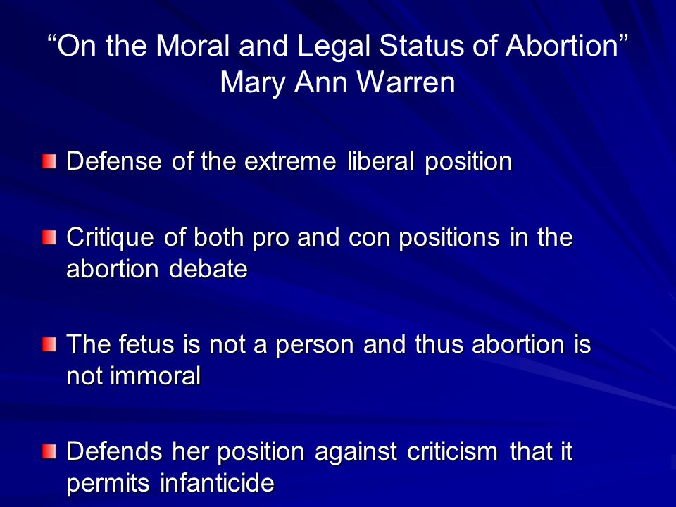 On the Moral and Legal Status of Abortion Mary Ann Warren