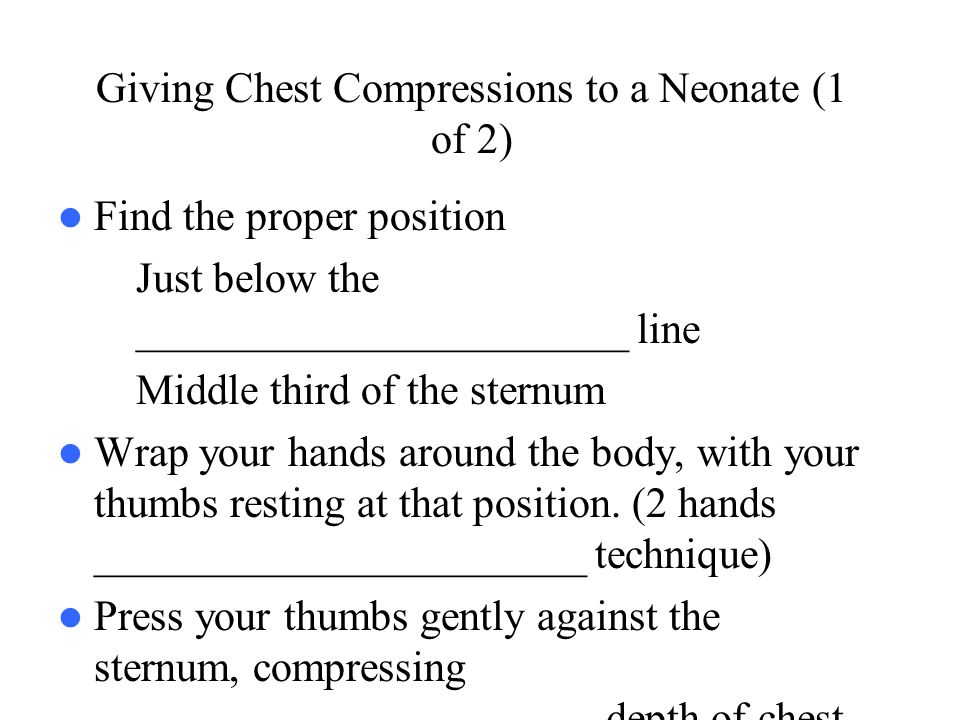 Giving Chest Compressions to a Neonate (1 of 2)