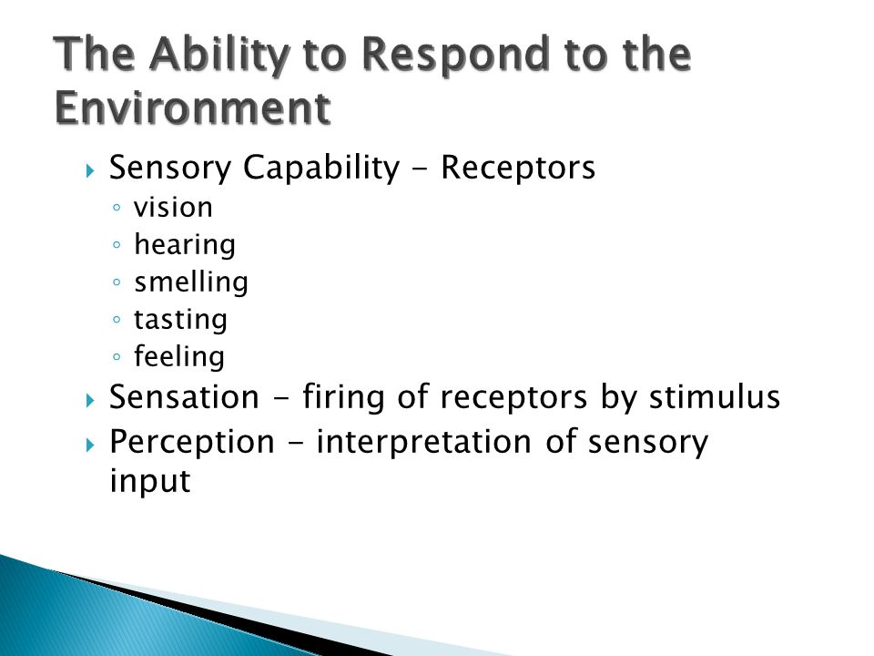 The Ability to Respond to the Environment