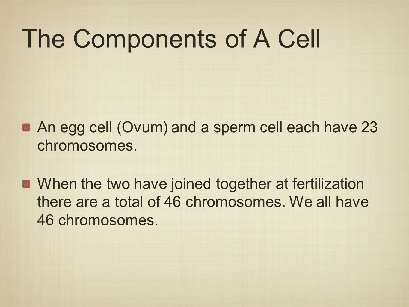 The Components of A Cell