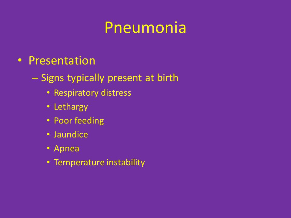 Pneumonia Presentation Signs typically present at birth