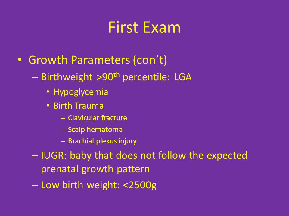 First Exam Growth Parameters (con't)