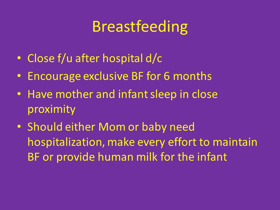 Breastfeeding Close f/u after hospital d/c