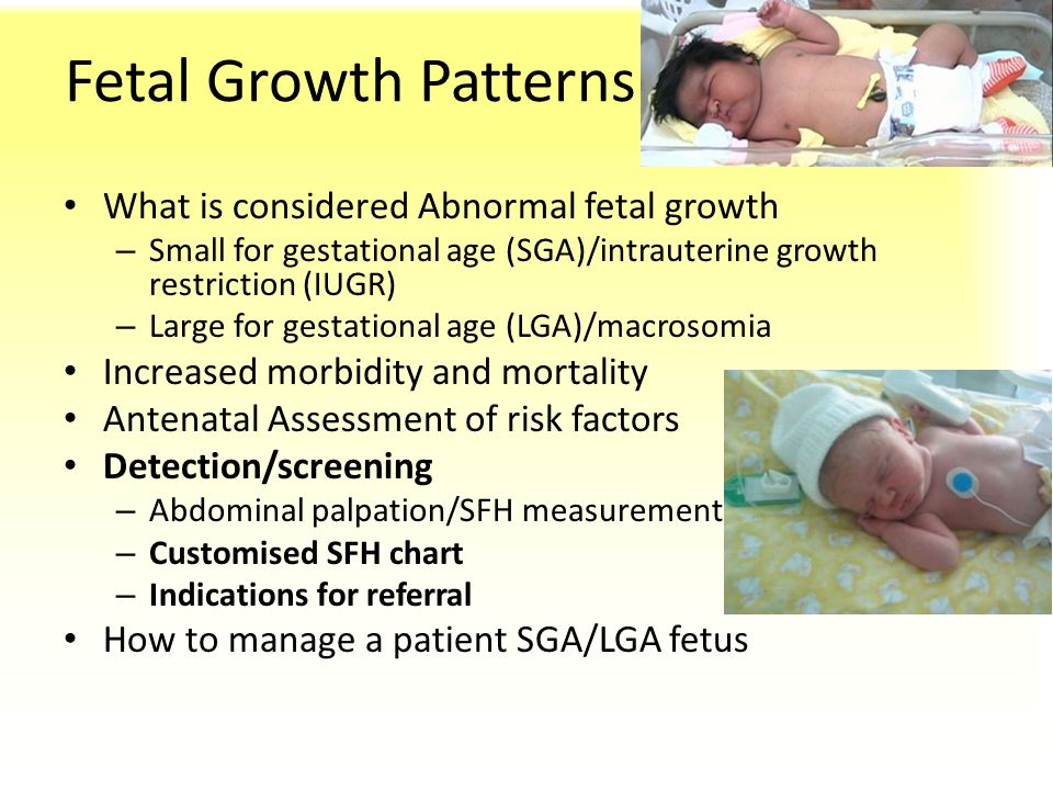 Fetal Growth Patterns What is considered Abnormal fetal growth