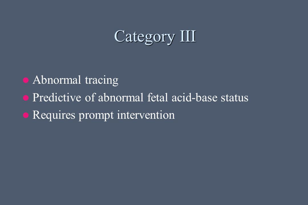 Category III Abnormal tracing
