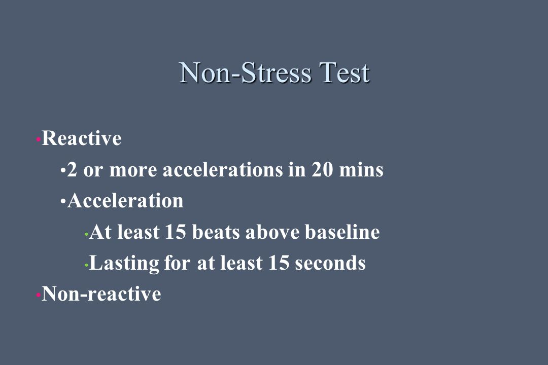 Non-Stress Test Reactive 2 or more accelerations in 20 mins