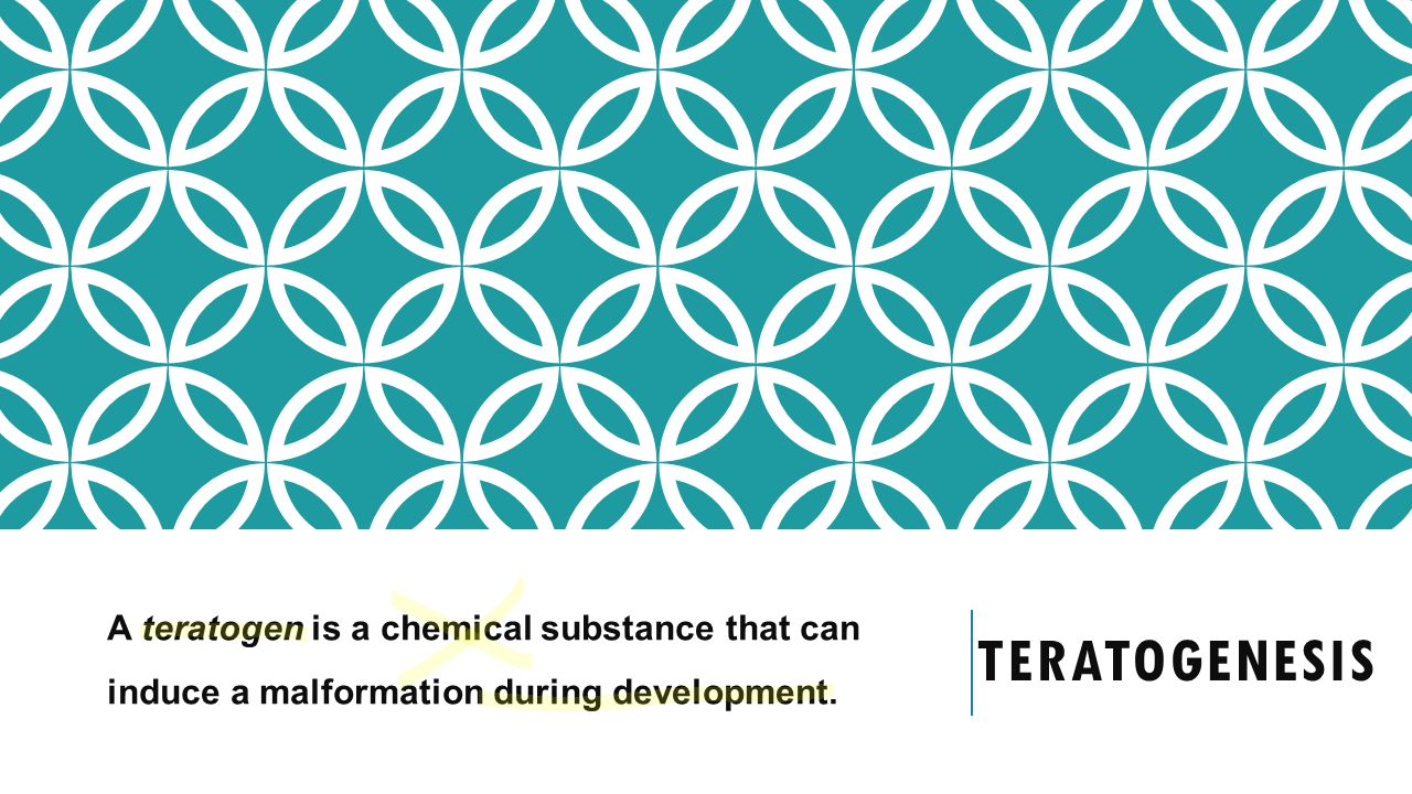 A teratogen is a chemical substance that can induce a malformation during development.