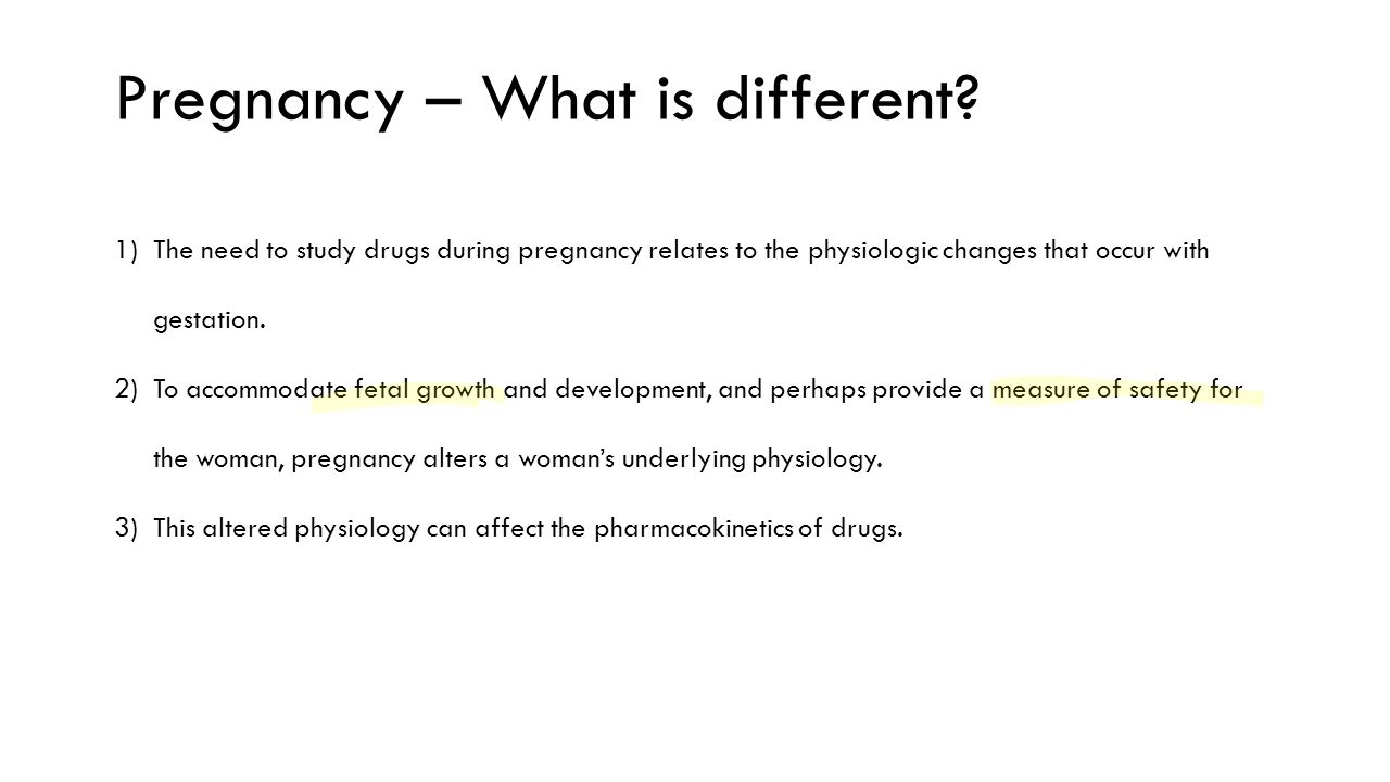 Pregnancy – What is different