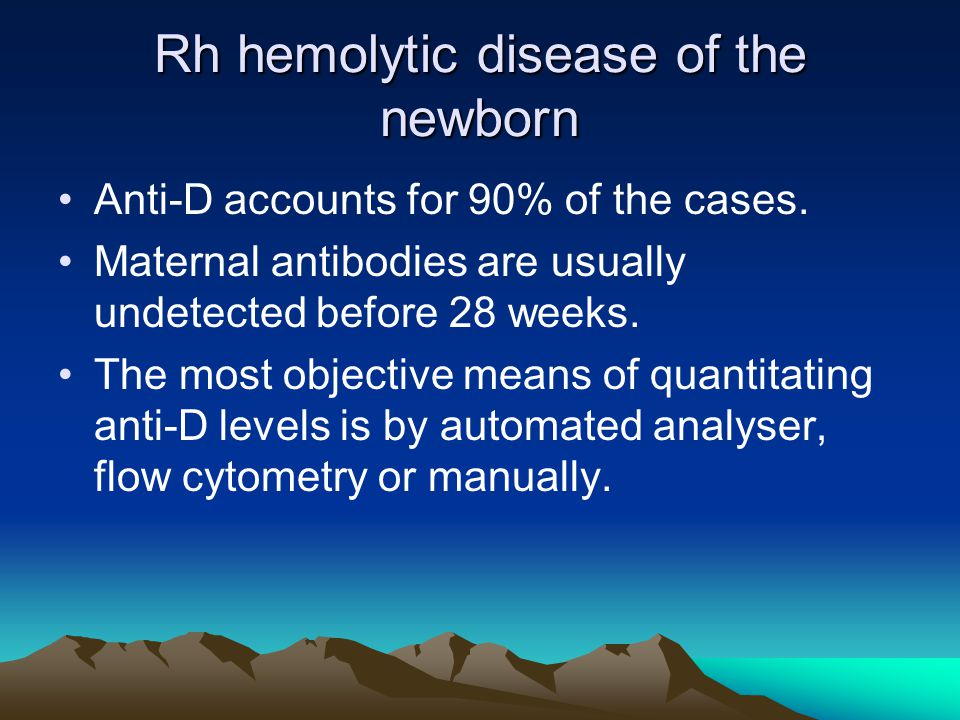 Rh hemolytic disease of the newborn