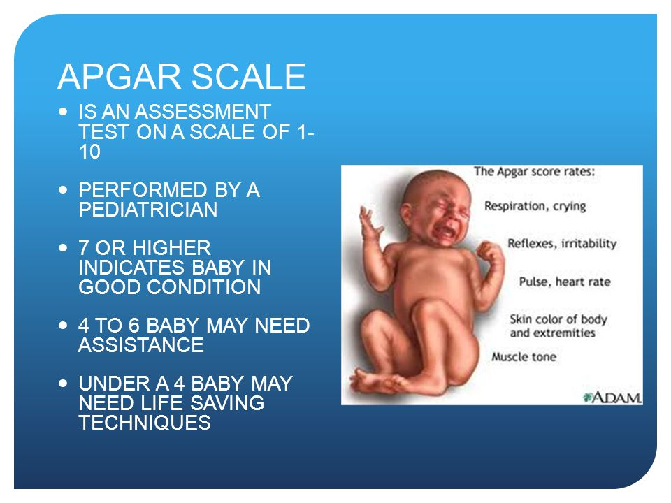 APGAR SCALE IS AN ASSESSMENT TEST ON A SCALE OF 1- 10