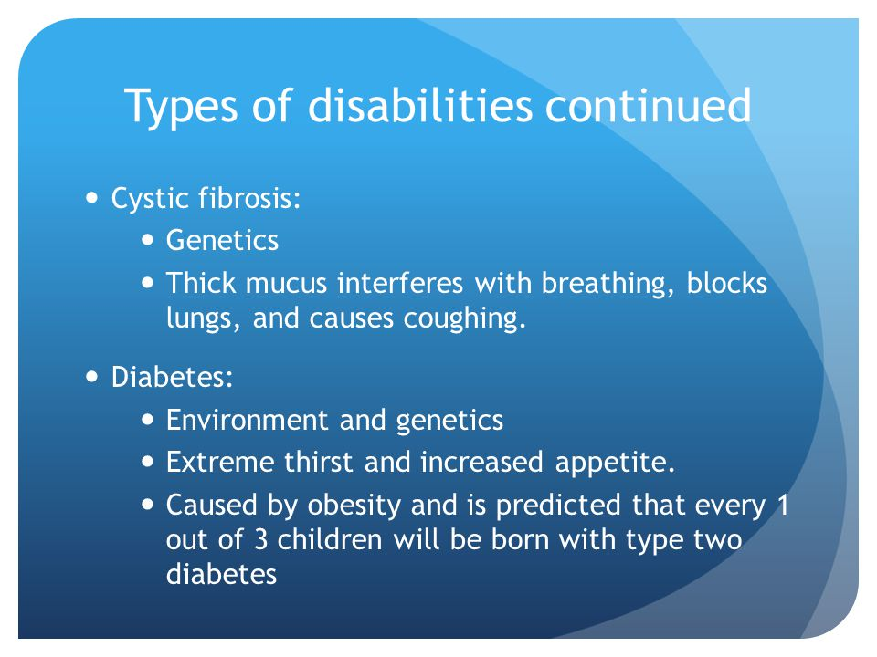 Types of disabilities continued