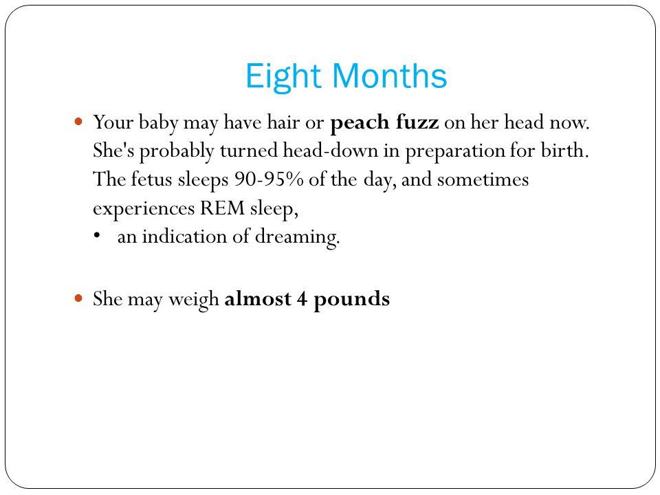 Eight Months