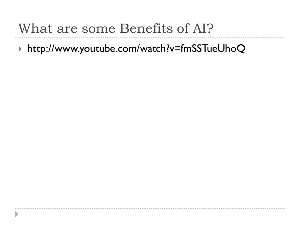 What are some Benefits of AI