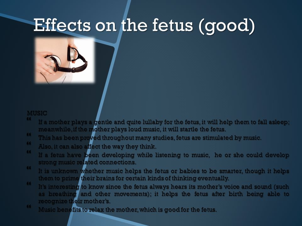 Effects on the fetus (good)