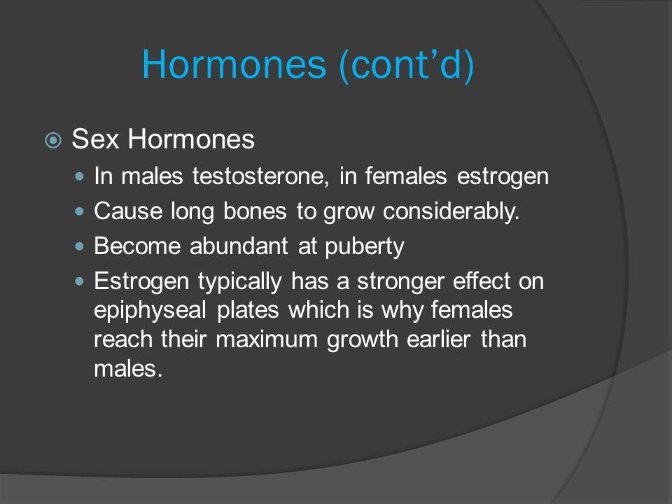 Hormones (cont'd) Sex Hormones