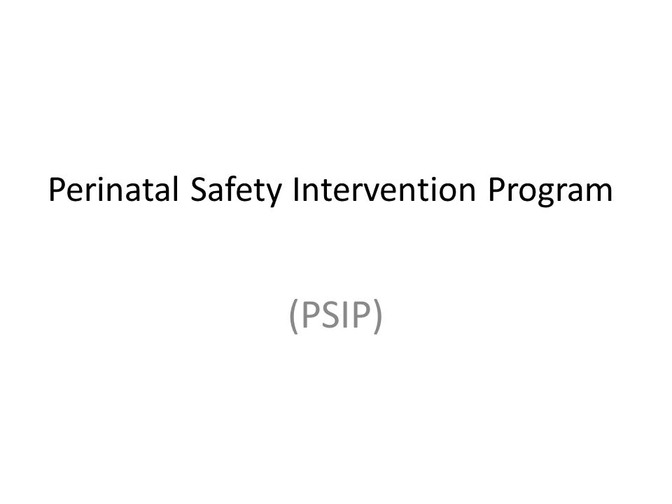 Perinatal Safety Intervention Program