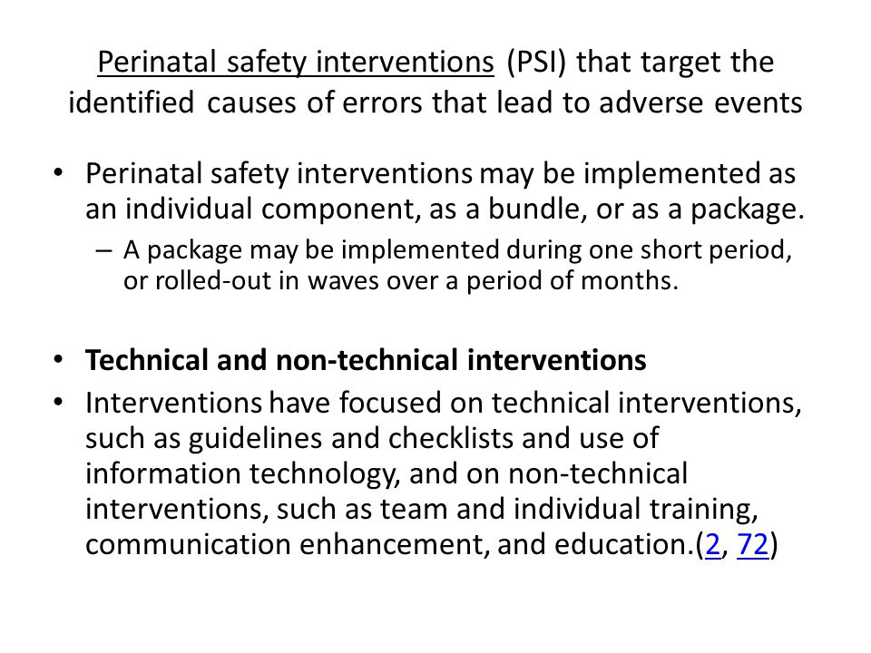 Perinatal safety interventions (PSI) that target the identified causes of errors that lead to adverse events