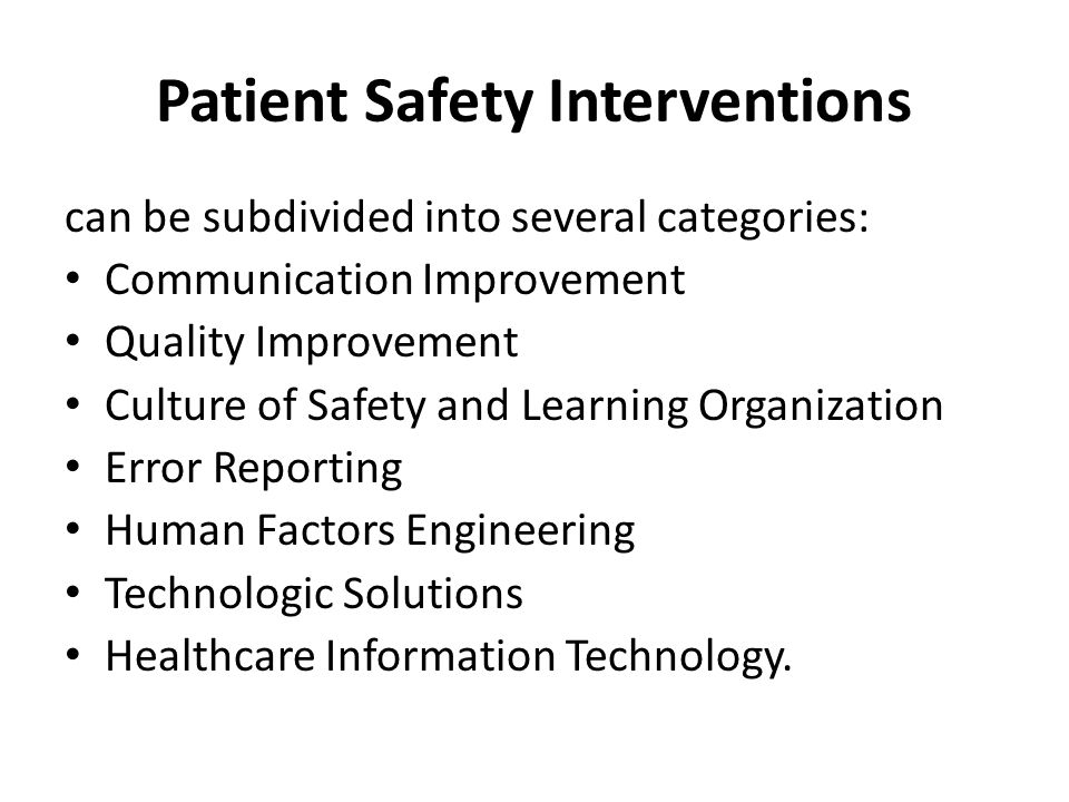 Patient Safety Interventions