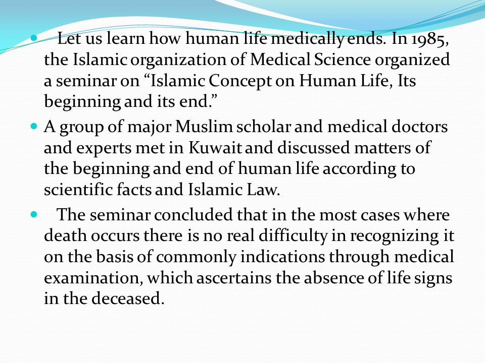 Let us learn how human life medically ends